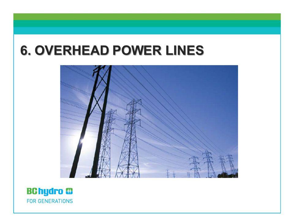 6. OVERHEAD POWER LINES