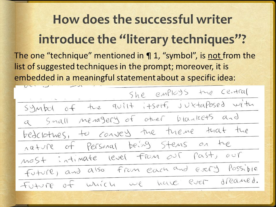 How does the successful writer introduce the literary techniques .