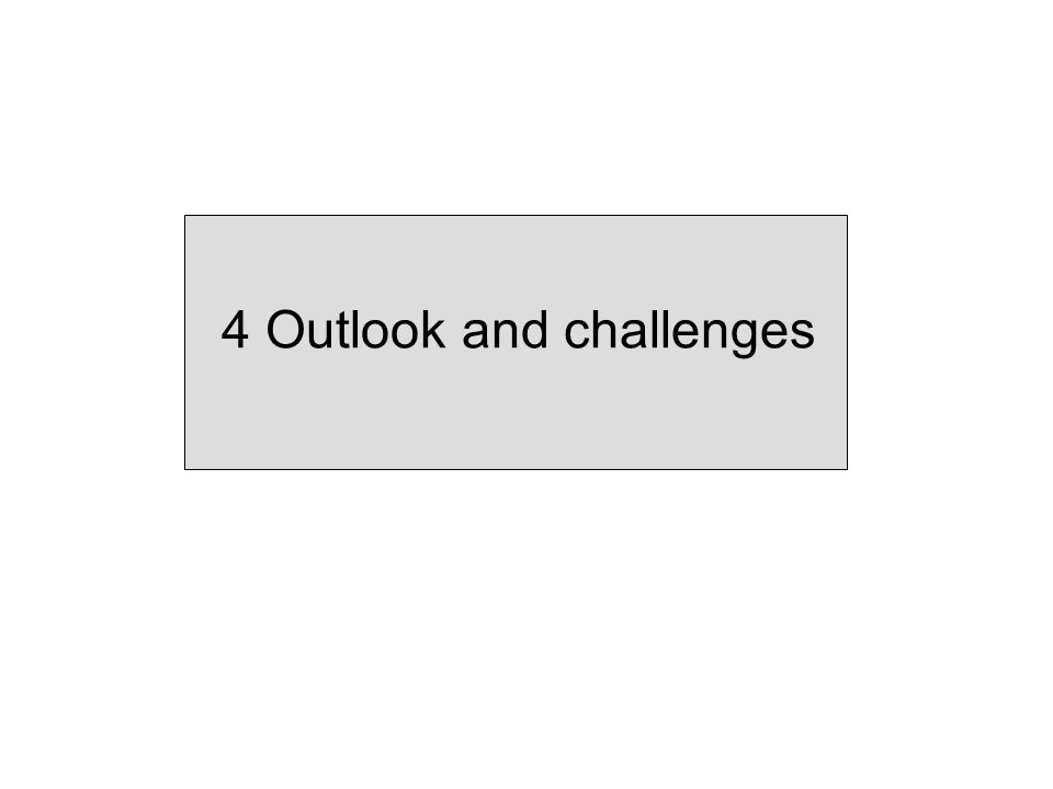 4 Outlook and challenges