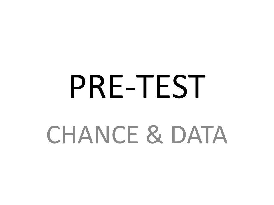 PRE-TEST CHANCE & DATA
