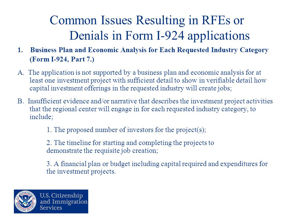 14 Common Issues Resulting in RFEs or Denials in Form I-924 applications 1.