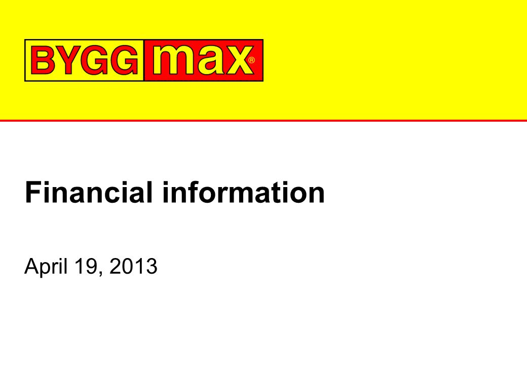 Financial information April 19, 2013