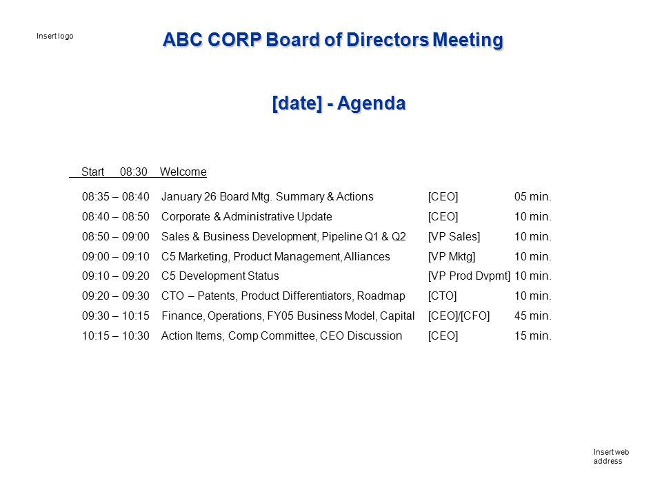 Start 08:30 Welcome 08:35 – 08:40 January 26 Board Mtg.