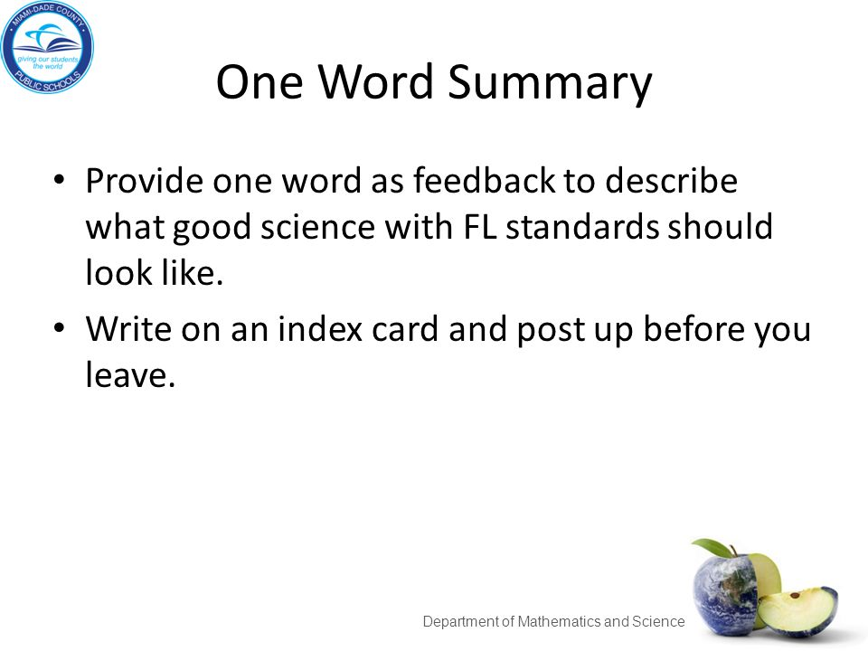 One Word Summary Provide one word as feedback to describe what good science with FL standards should look like. Write on an index card and post up bef