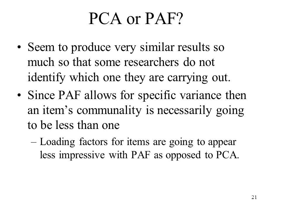 21 PCA or PAF.