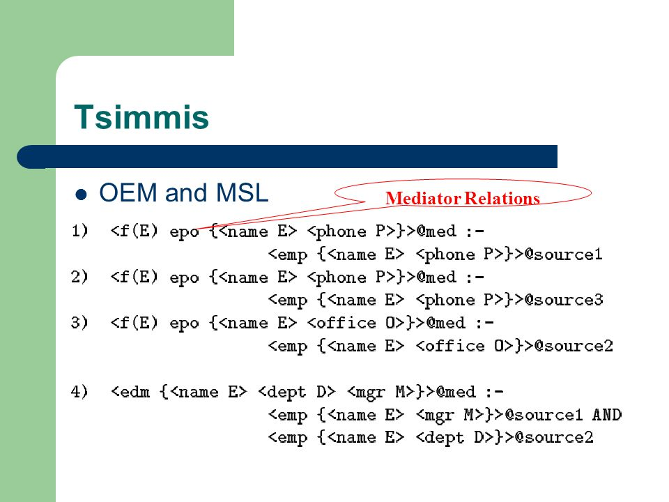 Tsimmis OEM and MSL Mediator Relations
