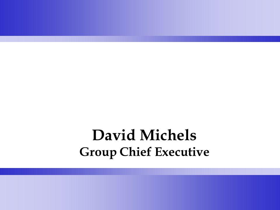 David Michels Group Chief Executive