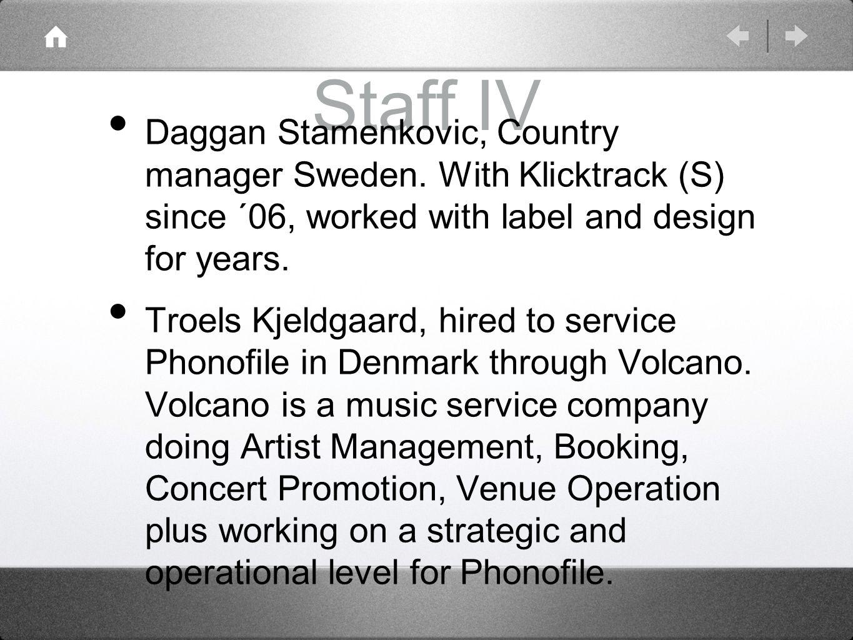 Staff IV Daggan Stamenkovic, Country manager Sweden.