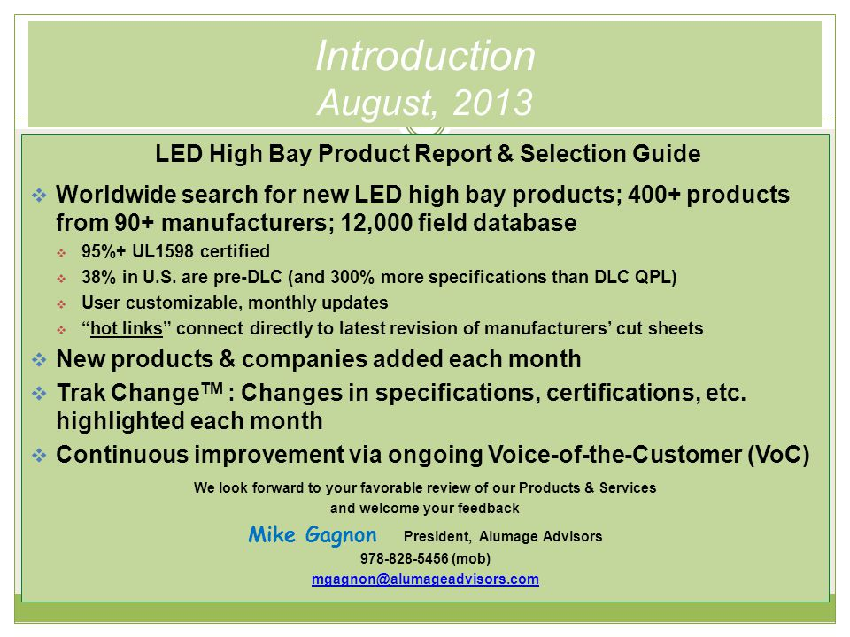 Q1'14 Price Watch TM Trends Summary Analysis  Now 500 550 products, 100+ manufacturers; 20,000 23,000 field database  Details in High Bay Analytics report  65% of new product intros last 5 months are modular, 80% last 2 months; mostly U.S.