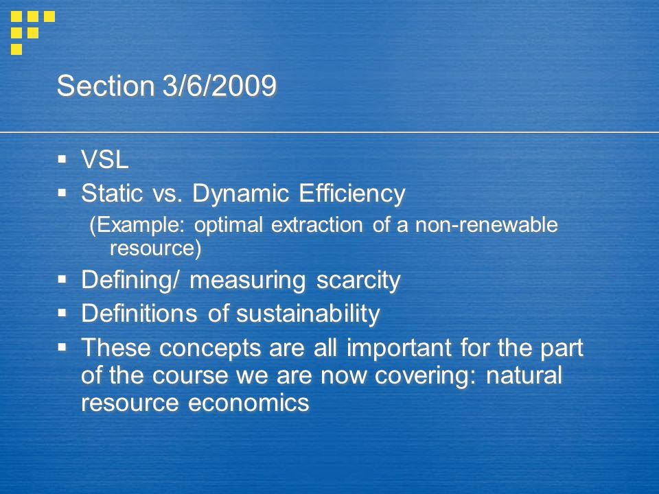Section 3/6/2009  VSL  Static vs.