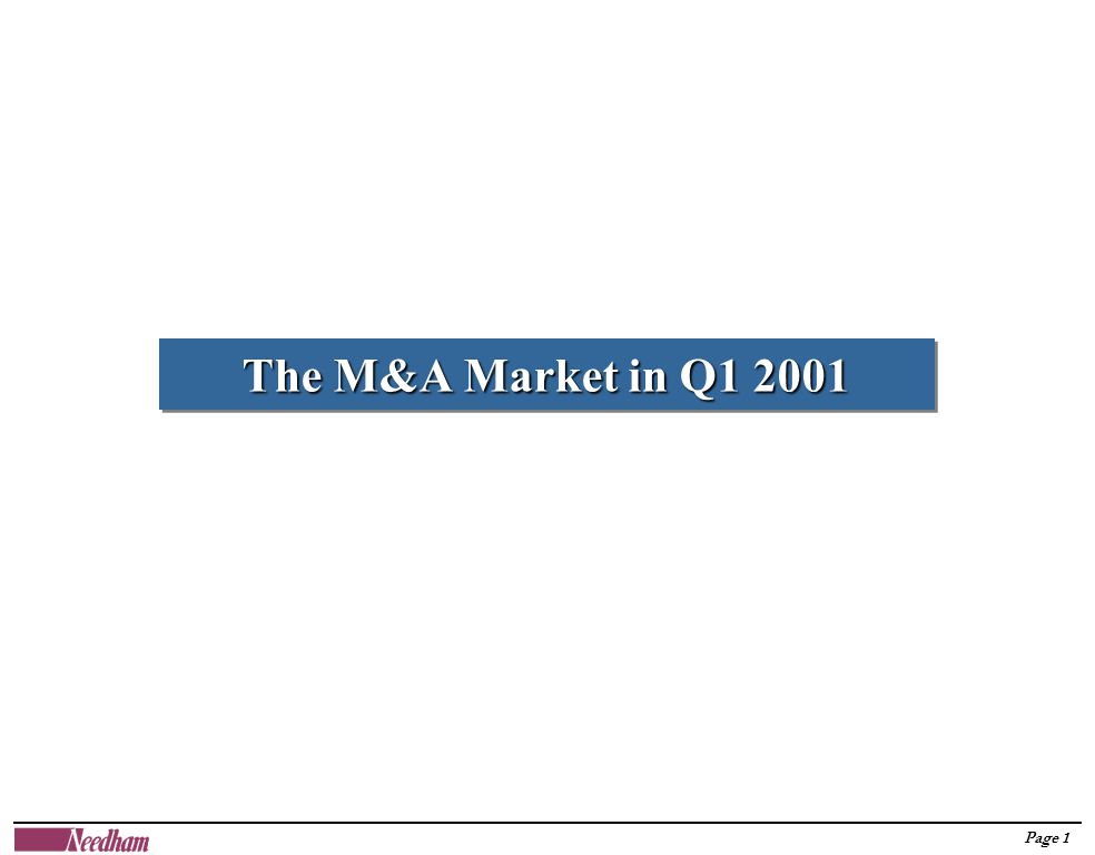 Page 1 The M&A Market in Q1 2001