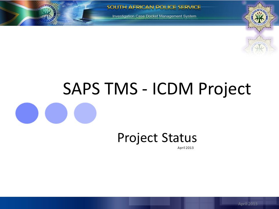ICDMS (Integrated Case Docket Management System) Project Background This project focuses on the rewrite of the current CAS system into a comprehensive and effective Case Management Solution for the South African Police Service including the eDocket (Fast Tracked Case Registration and administration services) functionality as defined and requested by SAPS TMS Senior Management.