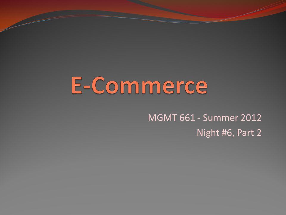 MGMT 661 - Summer 2012 Night #6, Part 2