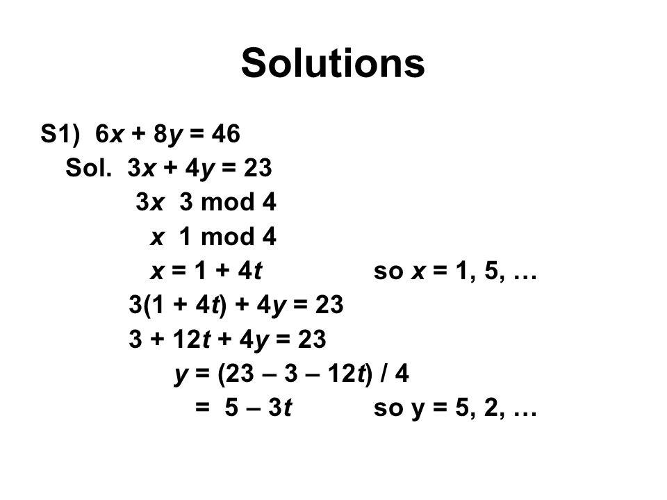 Solutions S1) 6x + 8y = 46 Sol.