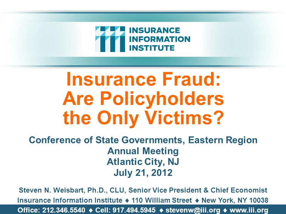 Insurance Fraud: Are Policyholders the Only Victims.