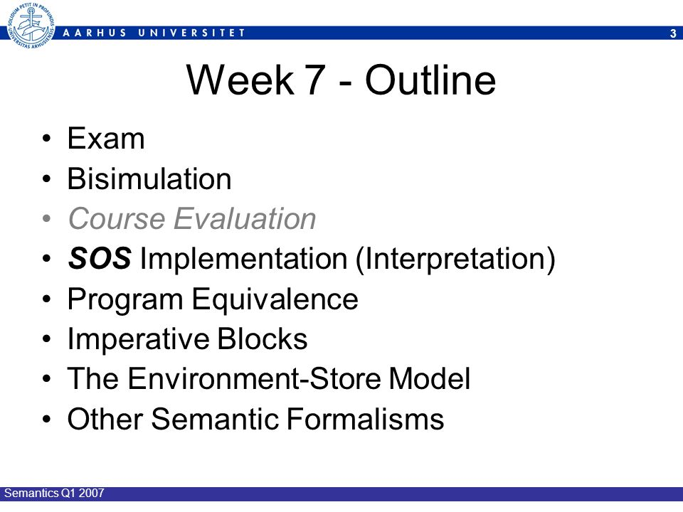 14 Semantics Q1 2007 C OURSE E VALUATION
