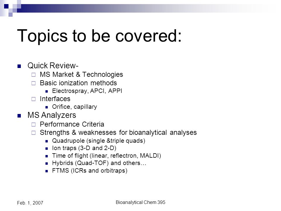 Bioanalytical Chem 395 Feb. 1, 2007 Strengths/Weaknesses of 3D Traps
