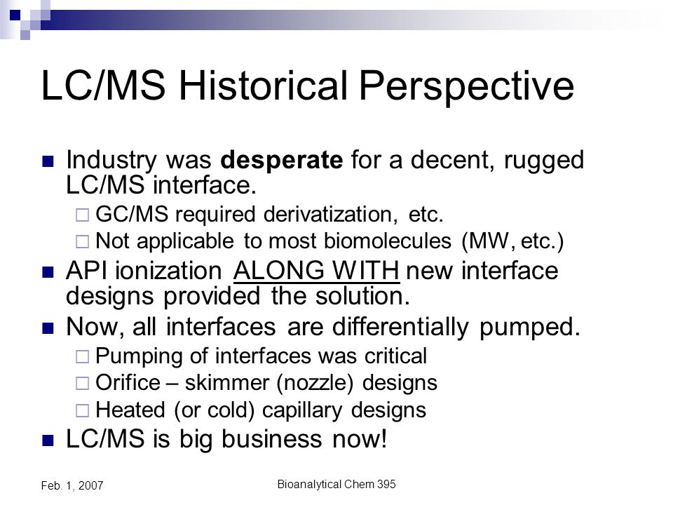 Bioanalytical Chem 395 Feb. 1, 2007 What is a mass spectrometer.