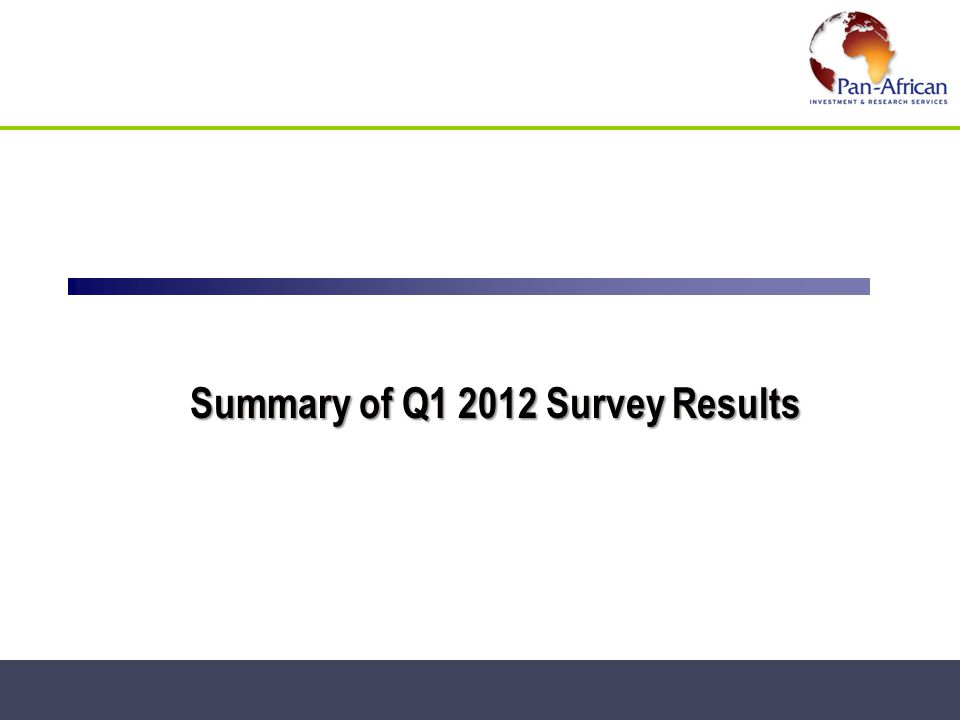 Summary of Q1 2012 Survey Results