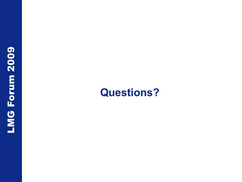 LMG Forum 2009 Questions