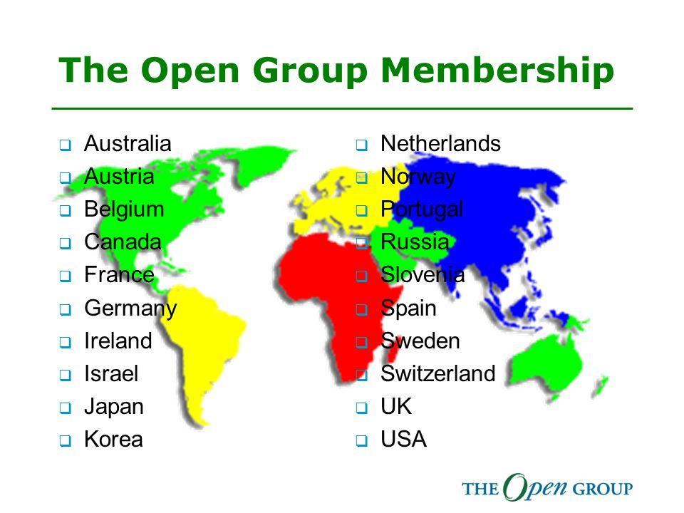 The Open Group Membership  Australia  Austria  Belgium  Canada  France  Germany  Ireland  Israel  Japan  Korea  Netherlands  Norway  Port