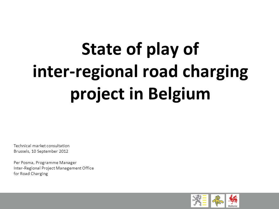Background Belgium is a small country with large transit of Heavy Goods Vehicles:  Logistics hub with Ports of Antwerp, Zeebrugge, Ghent, Express distribution (TNT Hub Liège-Bierset, …), inland waterways, rail  Ultra-dense road network (57,8 km highway per 1000 km²)  Central location in the EU Large population of passenger cars:  5,8 million lights vehicles registered (11 million residents in the country)  Heavy tourist traffic in holiday seasons (north- south EU)