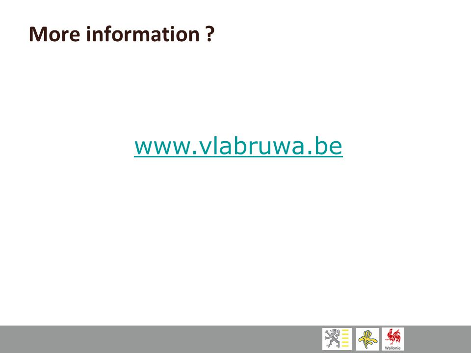 www.vlabruwa.be More information ?