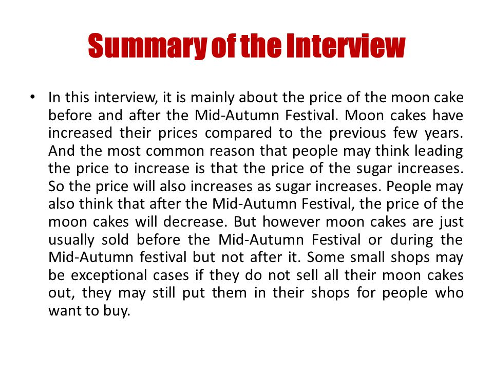 The price may also decrease as usually not much people think that it is necessary to buy moon cakes after the festival and small shops are usually not famous because people usually buy moon cakes to eat or give them to people as gifts.