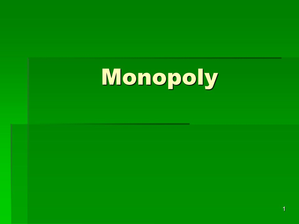 2 By the end of this Section, you should be able to:  Define monopolies and discuss how they arise.