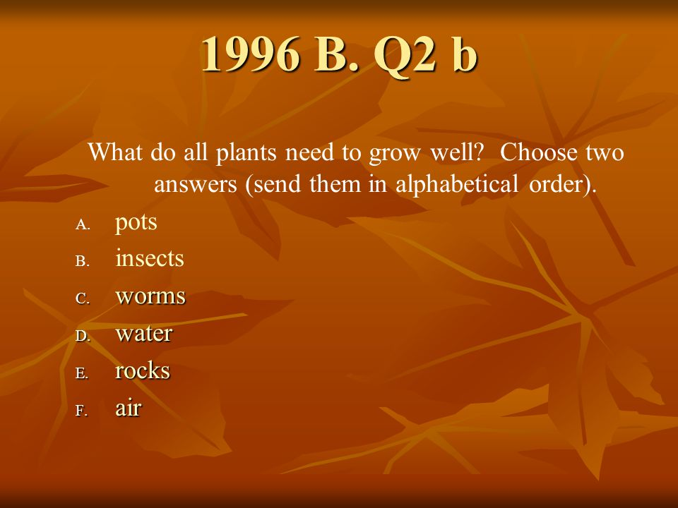 1996 B Q2 d.Which of the following sentences are true.