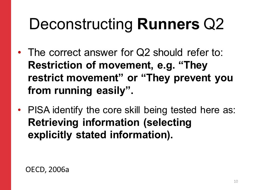 Corporate slide master With guidelines for corporate presentations Deconstructing Runners Q2 The correct answer for Q2 should refer to: Restriction of movement, e.g.