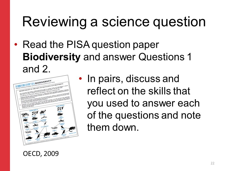 Corporate slide master With guidelines for corporate presentations Reviewing a science question Read the PISA question paper Biodiversity and answer Questions 1 and 2.