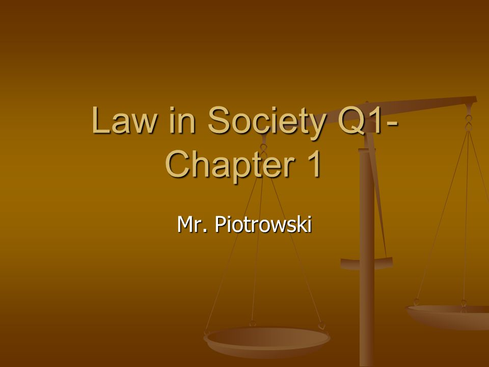 Law and Values Laws reflect society Laws reflect society Murder – wrong & illegal Murder – wrong & illegal Lying – wrong, not illegal Lying – wrong, not illegal Laws influence culture and society.