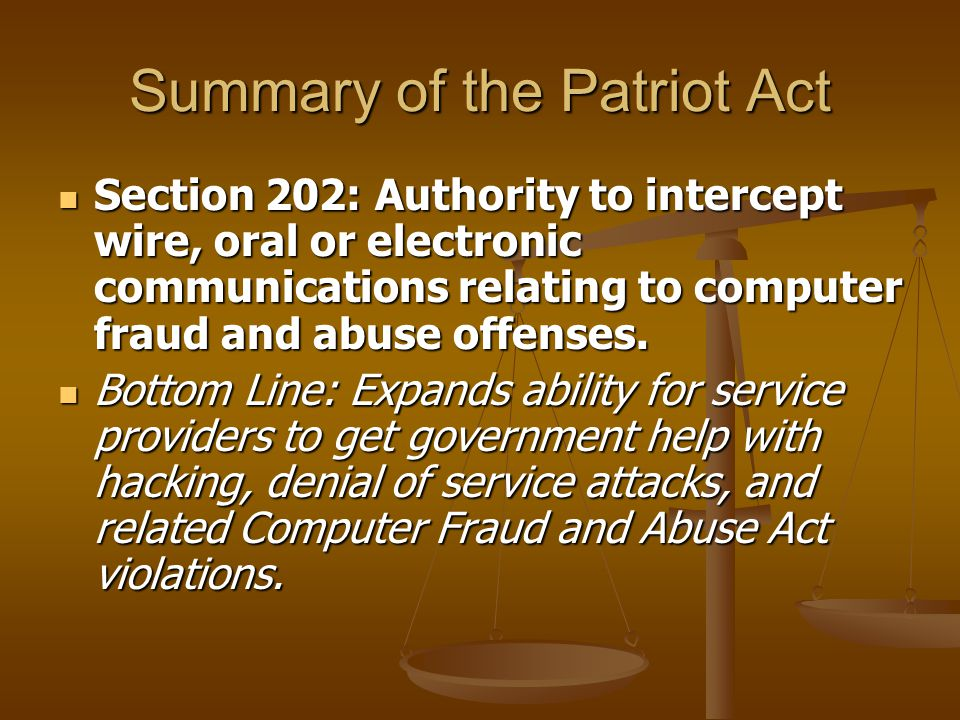 Section 202: Authority to intercept wire, oral or electronic communications relating to computer fraud and abuse offenses. Section 202: Authority to i