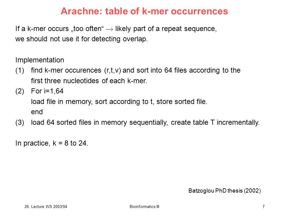 26.Lecture WS 2003/04Bioinformatics III28 some positions are not uniquely defined Delcher et al.