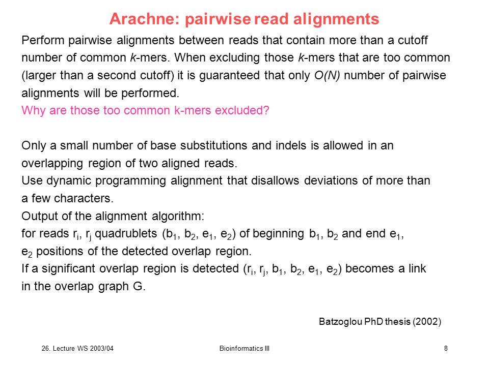 26. Lecture WS 2003/04Bioinformatics III29 What to prepare? V5 – genome rearrangement V1