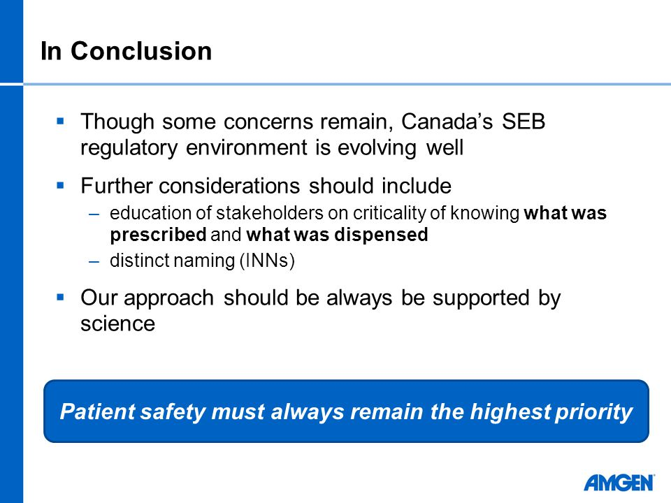  Though some concerns remain, Canada's SEB regulatory environment is evolving well  Further considerations should include –education of stakeholders