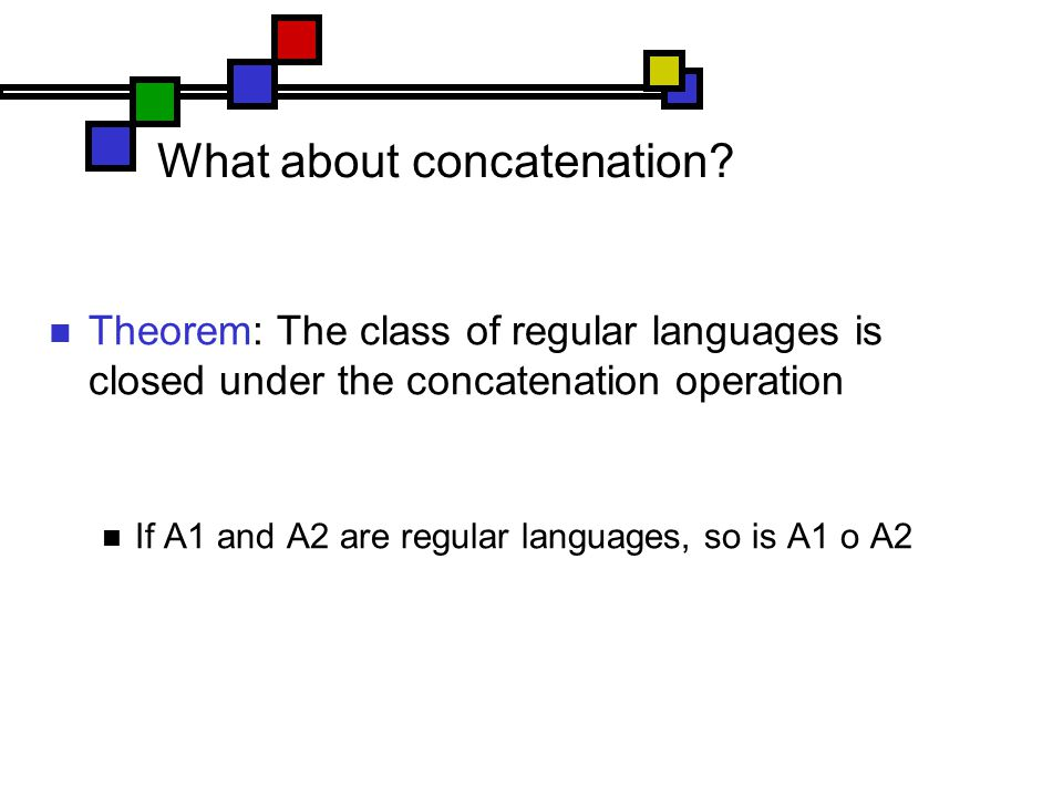 What about concatenation.