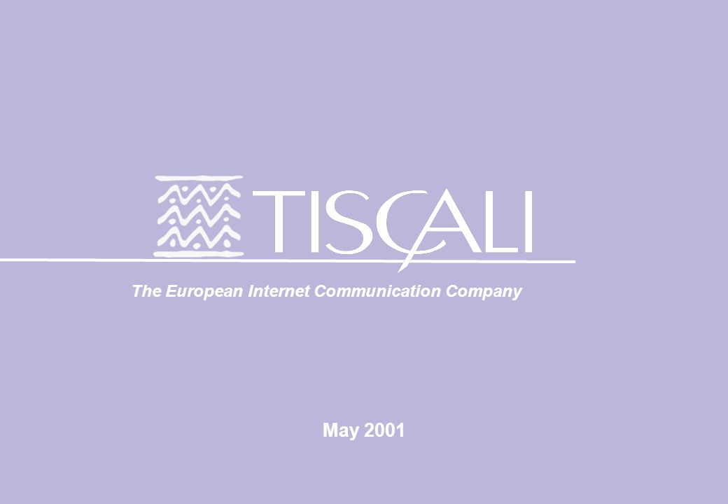May 2001 The European Internet Communication Company