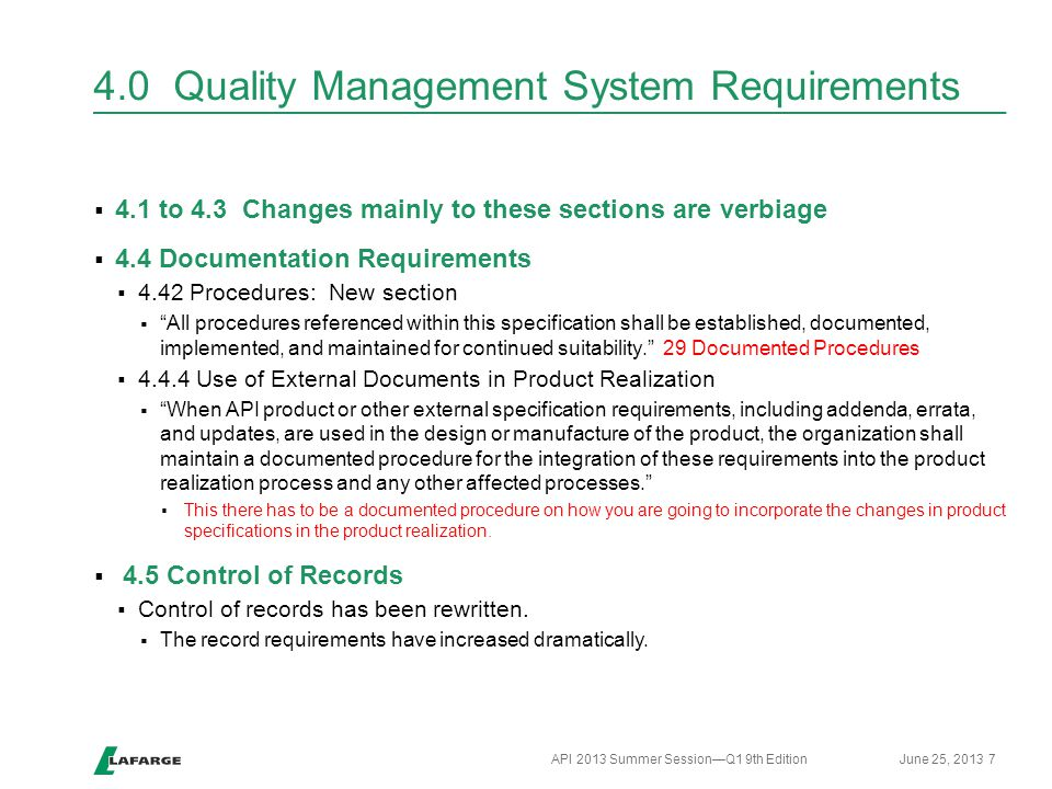 4.0 Quality Management System Requirements  4.1 to 4.3 Changes mainly to these sections are verbiage  4.4 Documentation Requirements  4.42 Procedur