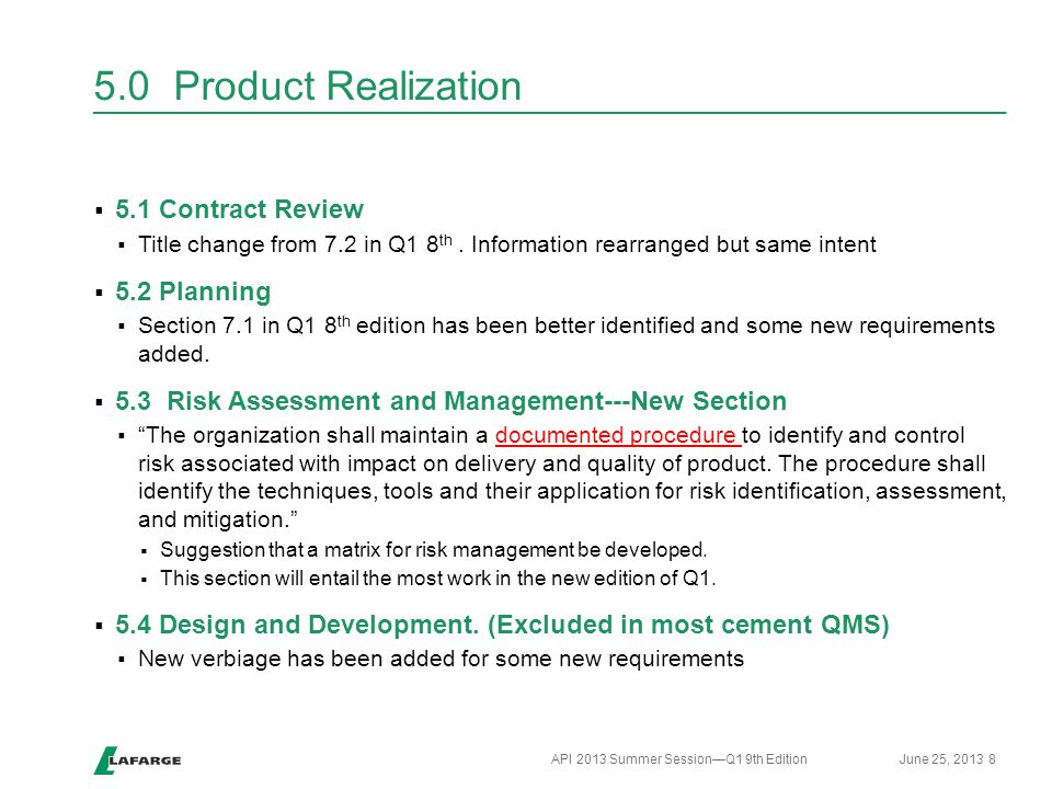 5.0 Product Realization  5.1 Contract Review  Title change from 7.2 in Q1 8 th. Information rearranged but same intent  5.2 Planning  Section 7.1