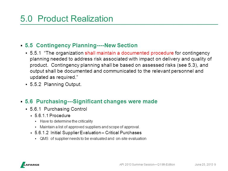 """5.0 Product Realization  5.5 Contingency Planning----New Section  5.5.1 """"The organization shall maintain a documented procedure for contingency plan"""