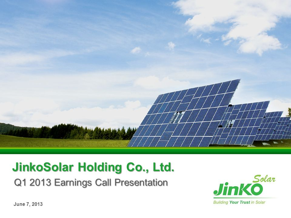 Disclaimer This presentation does not constitute an offer to sell or issue or the solicitation of an offer to buy or acquire securities of JinkoSolar Holding Co., Ltd.