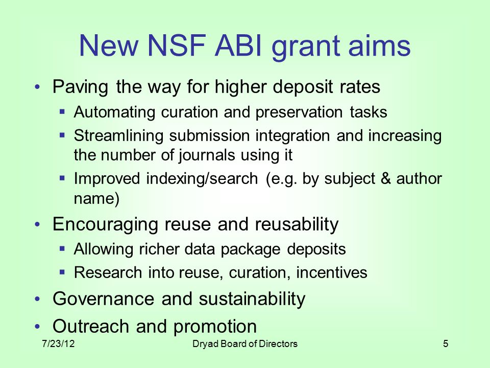 New NSF ABI grant aims Paving the way for higher deposit rates  Automating curation and preservation tasks  Streamlining submission integration and increasing the number of journals using it  Improved indexing/search (e.g.