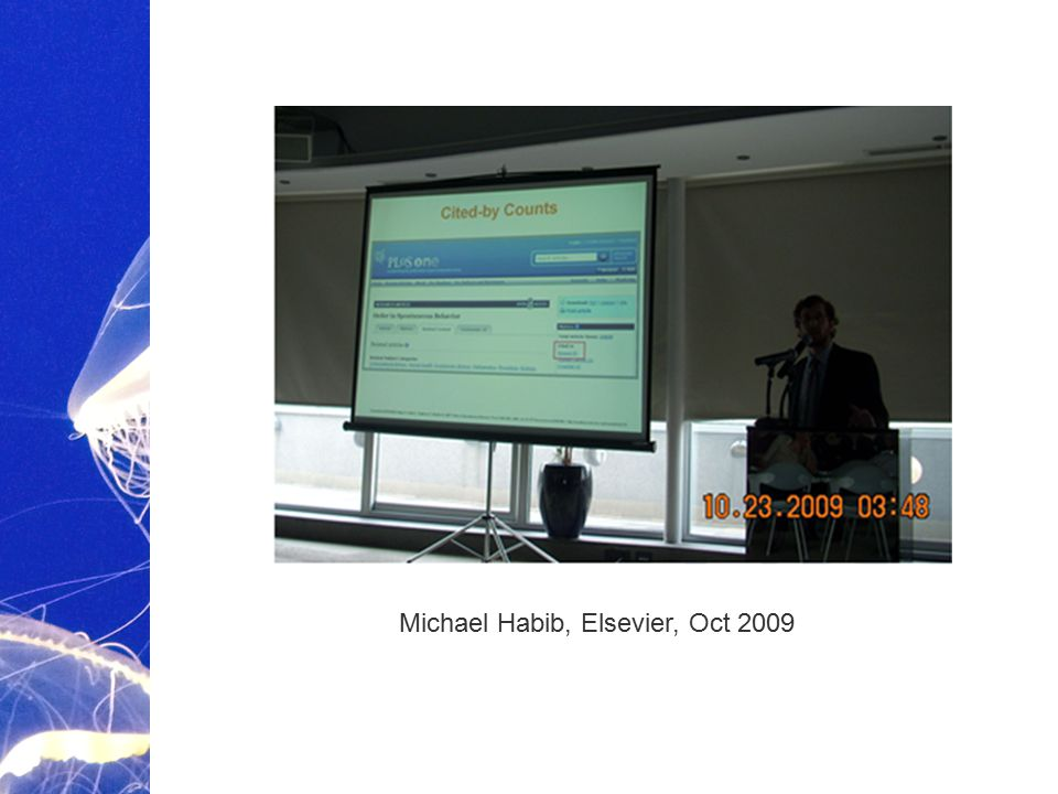 Academic Publishing is Evolving… Michael Habib, Elsevier, Oct 2009