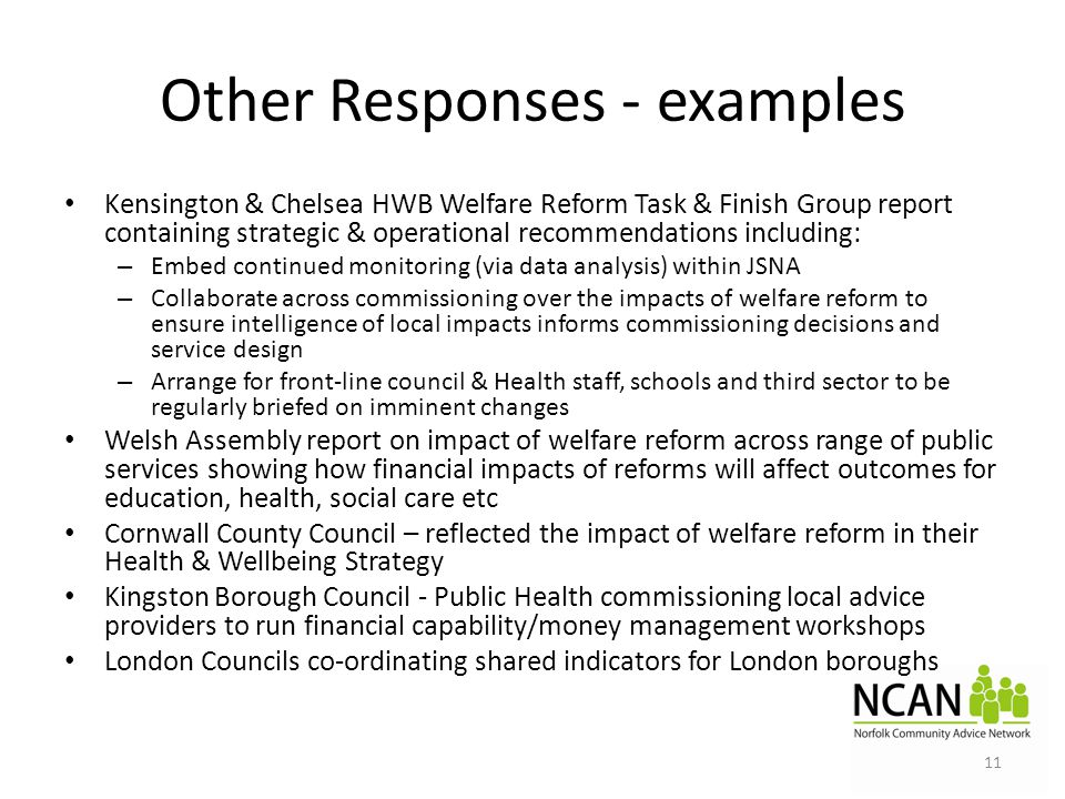 Other Responses - examples Kensington & Chelsea HWB Welfare Reform Task & Finish Group report containing strategic & operational recommendations inclu