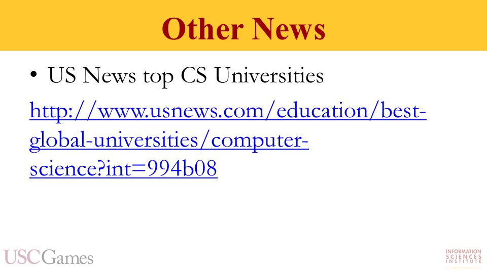 Other News US News top CS Universities http://www.usnews.com/education/best- global-universities/computer- science int=994b08