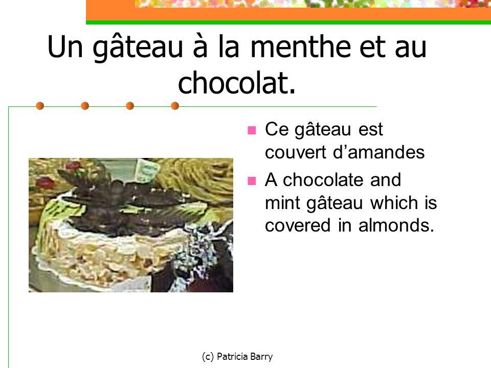(c) Patricia Barry Un gâteau à la menthe et au chocolat.