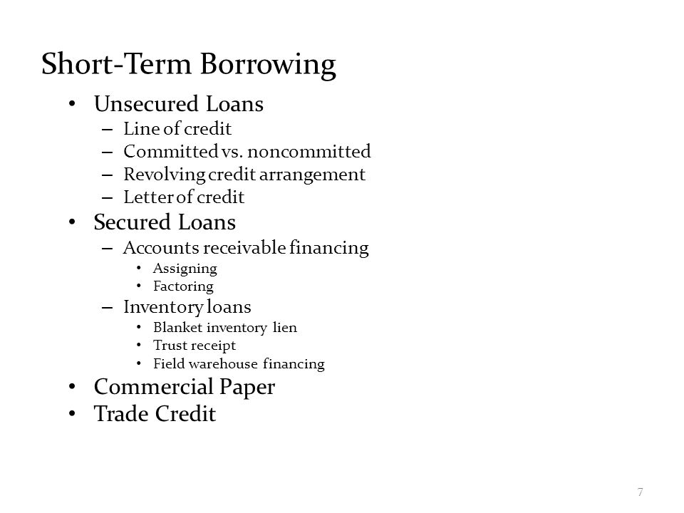 Short-Term Borrowing Unsecured Loans – Line of credit – Committed vs.