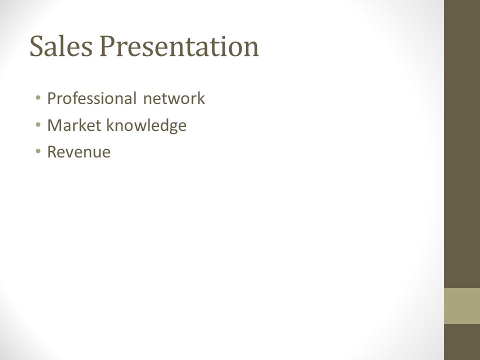 Sales Presentation Professional network Market knowledge Revenue